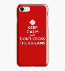Keep Calm and Don't Cross the Streams iPhone Case/Skin
