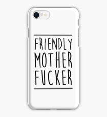 Friendly MoFo iPhone Case/Skin
