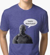 Surprise Motherfucker Tri-blend T-Shirt