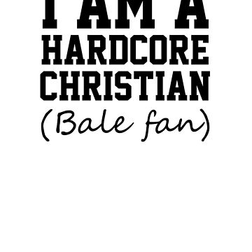 I am a hardcore Christian Bale Fan von King84