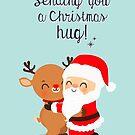 Sending you a Christmas Hug by mruburu