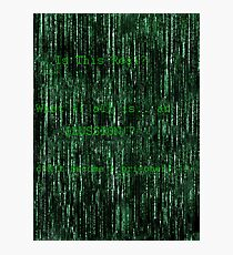 The Matrix Truth Photographic Print