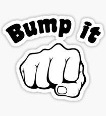Fist Bump It Sticker