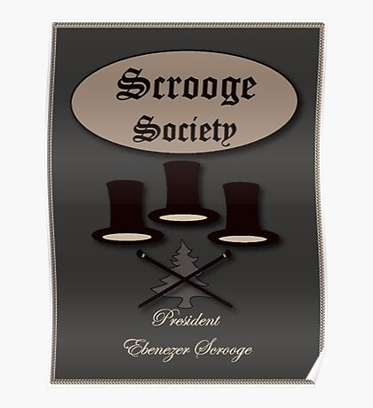 Scrooge society Poster