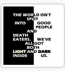 Good People and Death Eaters Sticker