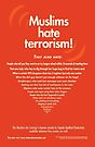 """The Muslims Are Coming! """"Muslims Hate Terrorism!"""" by NeginFarsad"""