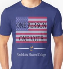 One Person One Vote Unisex T-Shirt