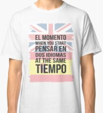 El Momento (Brit Version) Classic T-Shirt