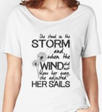 She stood in the storm...beautiful quote Women's Relaxed Fit T-Shirt