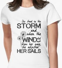 She stood in the storm...beautiful quote Women's Fitted T-Shirt