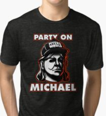 Party on, Michael! Tri-blend T-Shirt
