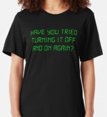 Camiseta ajustada ¿Has probado apagar y encender nuevamente?