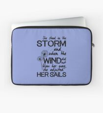 She stood in the storm...beautiful quote Laptop Sleeve