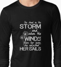 She stood in the storm...beautiful quote (white text) Long Sleeve T-Shirt