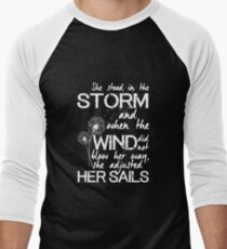 She stood in the storm...beautiful quote (white text) Men's Baseball ¾ T-Shirt