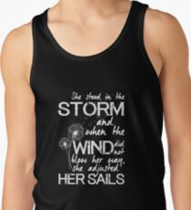 She stood in the storm...beautiful quote (white text) Tank Top