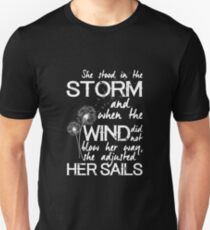 She stood in the storm...beautiful quote (white text) Unisex T-Shirt