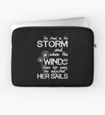 She stood in the storm...beautiful quote (white text) Laptop Sleeve
