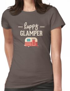 Happy Glamper - Glamping Camping Womens Fitted T-Shirt