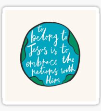 Missionary Quote Sticker