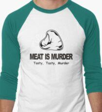 Meat Is Murder Tasty Tasty Murder T-Shirt Funny BBQ Food TEE Cooking Bacon Men's Baseball ¾ T-Shirt