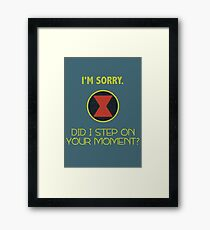 Did I Step On Your Moment? Framed Print