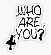 Caterpillar - Who Are You? Ver. 1 (Alice In Wonderland) Sticker