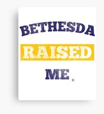 Bethesda Raised Me Canvas Print