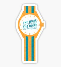 The Hour You Can't Miss Sticker