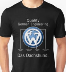 Quality German Engineering Das Dachshund - Doxie T-Shirt Unisex T-Shirt