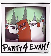Party 4 Evah!!! Poster