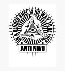 Anti NWO Photographic Print