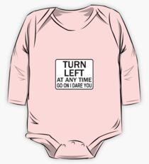 TURN LEFT ANY TIME One Piece - Long Sleeve