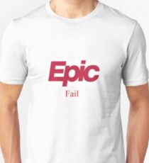 Frustration, Thy Name is Epic Unisex T-Shirt