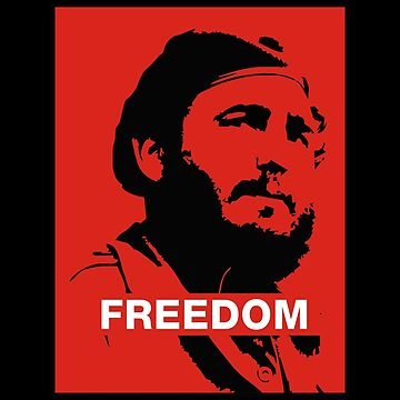 Freedom Fidel Castro by leonmartin