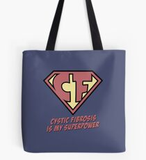 Cystic Fibrosis is my superpower Tote Bag