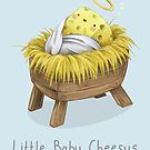Little Baby Cheesus by Katie Corrigan