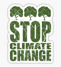 STOP CLIMATE CHANGE Sticker