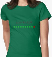 9/10 Ready Womens Fitted T-Shirt