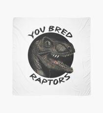 You bred raptors ?! Scarf