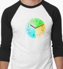 Take Your Time Men's Baseball ¾ T-Shirt