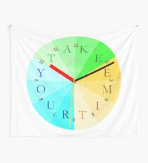 Take Your Time Wall Tapestry