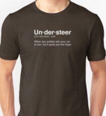 The Definition of Understeer Unisex T-Shirt