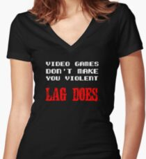 Video games don't make you violent Women's Fitted V-Neck T-Shirt