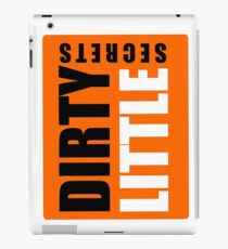 Dirty Little Secrets iPad Case/Skin