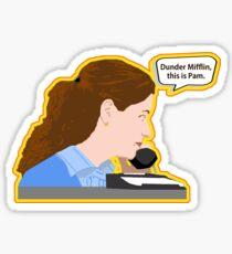 Dunder Mifflin, this is Pam. Sticker
