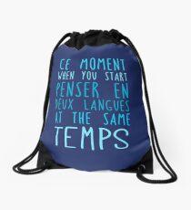 Deux langues at the same temps Drawstring Bag