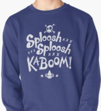 Sploosh Sploosh Kaboom! Pullover