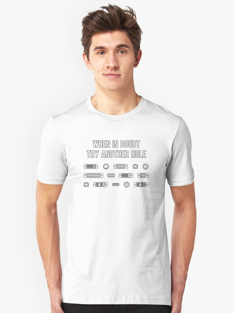 5371c4bd2 When In Doubt Try Another Computer Port Hole Slim Fit T-Shirt