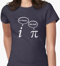 Be Rational Get Real Imaginary Math Pi Women's Fitted T-Shirt